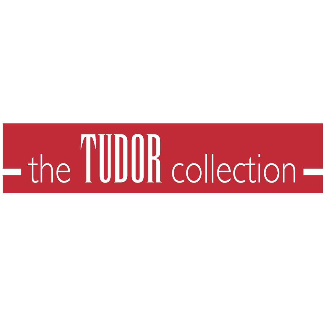 Tudor Collection