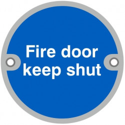 "76mmØ ""Fire Door Keep Shut"" Screw Fix Sign - SAA"
